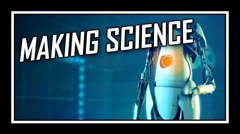 ♪ Portal - Making Science