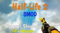 Half-Life 2 SMOD - Weapons Showcase 1080p 60fps
