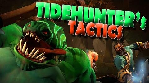 Tidehunter's Tactics Saxxy 2014