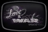 Love & War-Update