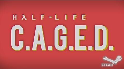 Half-Life C.A.G.E.D
