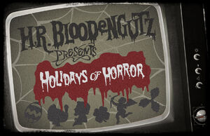 H.R. Bloodengutz Presents Holidays of Horror.jpg