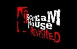 Screamhouse Revisited.jpg
