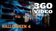 Halloween 4- The Return of Michael Myers - 360° Experience