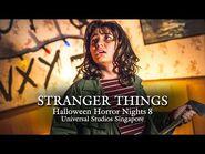 STRANGER THINGS at Halloween Horror Nights 8 2018 SINGAPORE walkthrough