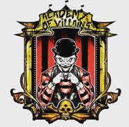 Academy Of Villains Sign