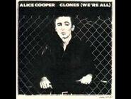 Alice Cooper- Clones