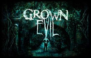 Grown evil.jpg