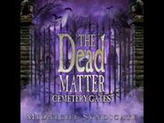 The Dead Matter- Cemetery Gates Track 07- Hunt