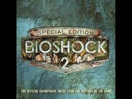 Bioshock 2 Soundtrack - Track 23 - Destroying The Lobby