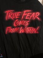 HHN 28 True Fear Comes From Within House Shirt -From HorrorUnearthed-
