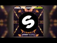 DVBBS & Jay Hardway - Voodoo (Original Mix) -Official-