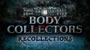 Body Collectors Recollections.jpg