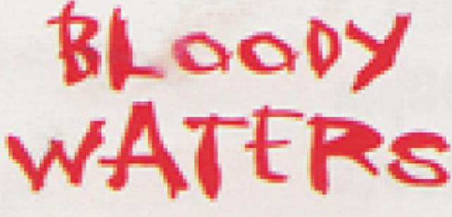 Bloody Waters