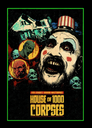 House of 1000 Corpses Custom Poster.png