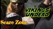 Halloween Horror Nights ( Vikings Undead Scare Zone)