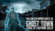 Ghost Town- The Curse of Lightning Gulch - Halloween Horror Nights 26