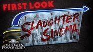 FIRST LOOK- Slaughter Sinema House - Halloween Horror Nights 2018