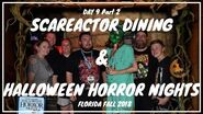 Scare Actor Dining & Halloween Horror Nights With Friends
