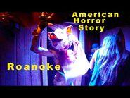 American Horror Story- Roanoke - Halloween Horror Nights 2017 (Universal Studios Hollywood, CA)
