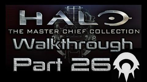 Halo- The Master Chief Collection Walkthrough - Part 26 - Arrival