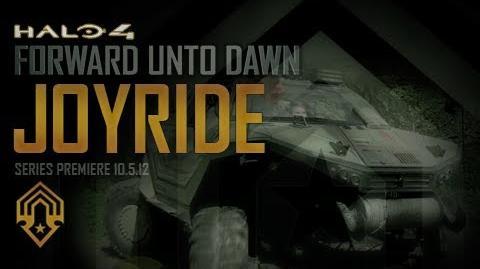 Halo 4: Forward Unto Dawn: Joyride