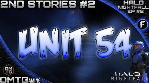 "Halo_Nightfall_★_Second_Stories_""ONI_UNIT_54""_(Episode_2)"
