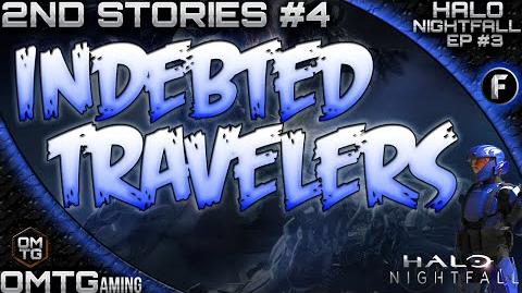 """Halo_Nightfall_★_Second_Stories_""""Indebted_Travelers""""_(Episode_3)"""