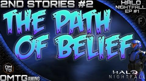 """Halo_Nightfall_★_Second_Stories_""""The_Path_Of_Belief""""_(Episode_1)"""