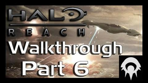 Halo- Reach Walkthrough - Part 6 - Long Night of Solace Part 1 - No Commentary
