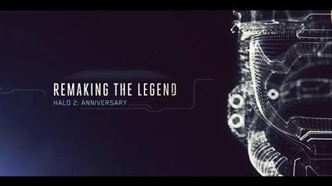 Remaking the Legend - Halo 2 Anniversary