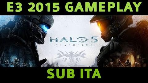 Halo 5 Guardians Gameplay SUB ITA - E3 2015