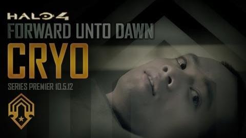 Halo 4: Forward Unto Dawn: Cryo