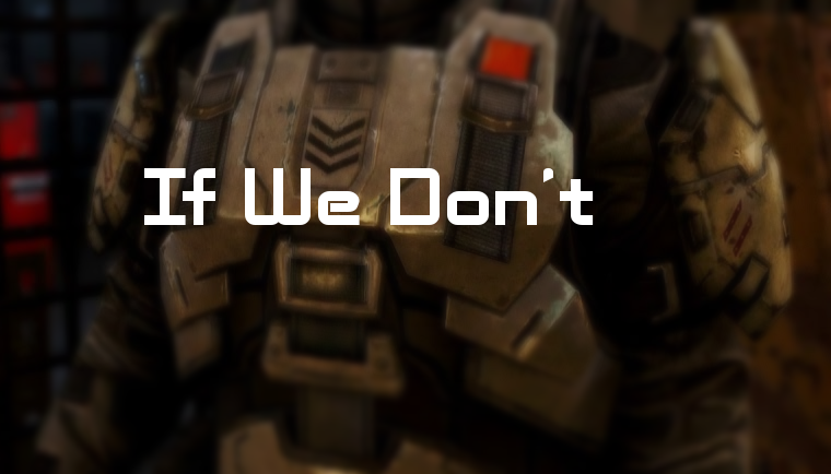 If We Don't