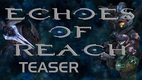 Echoes of Reach Teaser