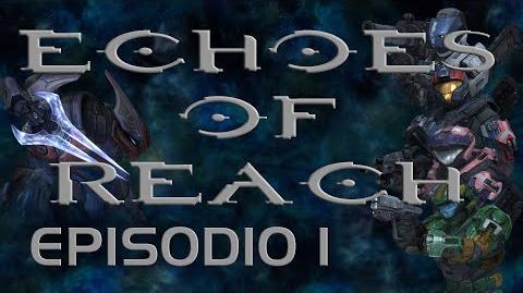 Echoes of Reach Episodio 1 (Machinima)