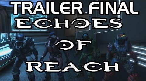Echoes of Reach Trailer Final