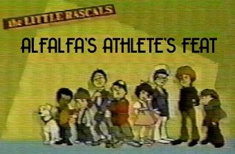 Alfalfa's Athlete's Feat