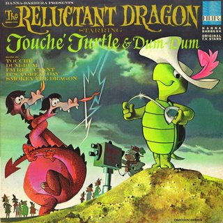 The Reluctant Dragon Starring Touché Turtle & Dum-Dum