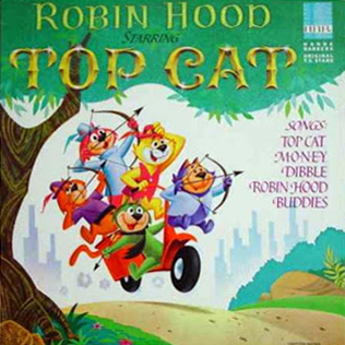 Robin Hood Starring Top Cat