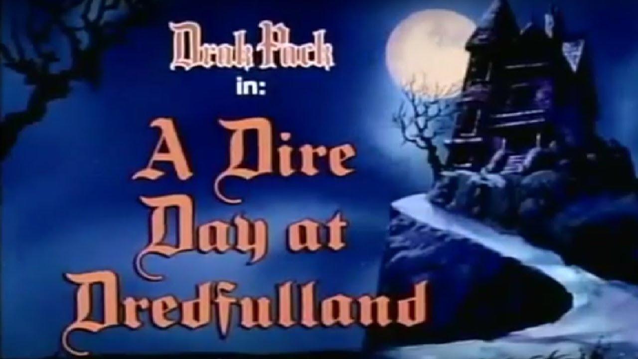 A Dire Day at Dredfulland