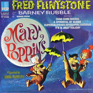 Fred Flintstone & Barney Rubble in Songs from Mary Poppins