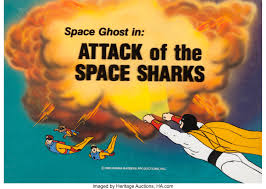 Attack of the Space Sharks