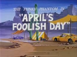 April's Foolish Day