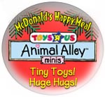"Toys ""R"" Us Animal Alley Minis (McDonald's, 2001)"