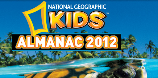 National Geographic Kids Almanac 2012 (Wendy's, 2011)
