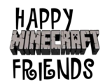 Happy Minecraft Friends
