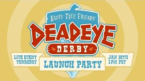Deadeye Derby YouTube Live Event Launch Party!