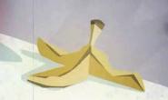 He'll slip and fall on this banana peel