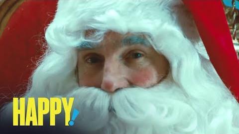 HAPPY! Season 1, Episode 3 An Xmas Miracle SYFY